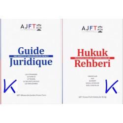 Hukuk Rehberi - Fransa'da Haklar ve Sorumluluklar - Guide Juiridique - Mes Droits et Obligations en France - AJFT