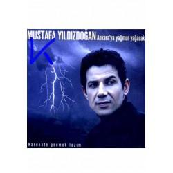 Ankara'ya Yağmur Yağacak - Mustafa Yıldızdoğan