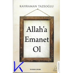 Allah'a Emanet Ol - Kahraman Tazeoğlu