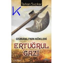 Ertuğrul Gazi - Osmanlı'nın Kökleri - Tarkan Suçıkar