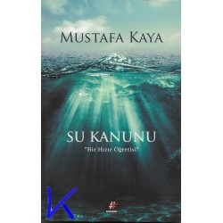 Su Kanunu - Bir Hızır Öğretisi - Mustafa Kaya