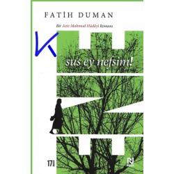 Ene - Sus Ey Nefsim - Fatih Duman