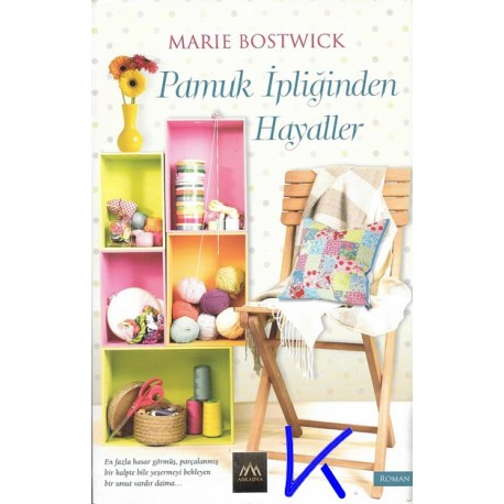 Pamuk Ipliğinden Hayaller - Marie Bostwick