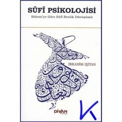 Sufi Psikolojisi - Ibrahim Işıtan