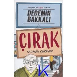 Dedemin Bakkalı - Çırak - Dünyanın en süper marketi - Şermin Çarkacı