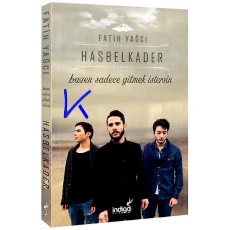 Hasbelkader - Fatih Yağcı