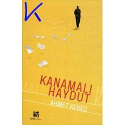 Kanamalı Haydut - Ahmet Kekeç