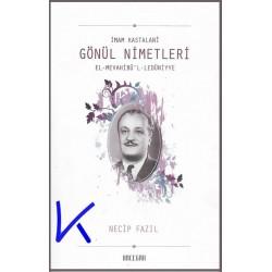 Gönül Nimetleri - Imam Kastalani - Necip Fazıl Kısakürek