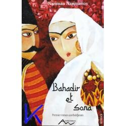 Bahadir et Sona - Nariman Narimanov