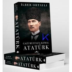 Gazi Mustafa Kemal Atatürk - Ilber Ortaylı, pr dr