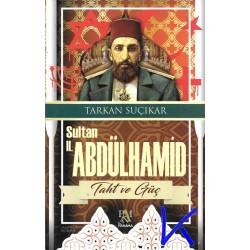Sultan 2. Abdülhamid - Taht ve Güç - Tarkan Suçıkar