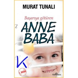 Başarıya Götüren Anne Baba - Murat Tunalı