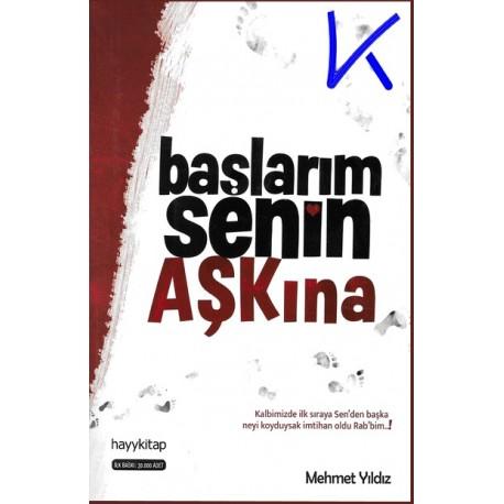 Başlarım Senin Aşkına - Mehmet Yıldız