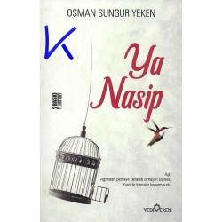 Ya Nasip - Osman Sungur Yeken