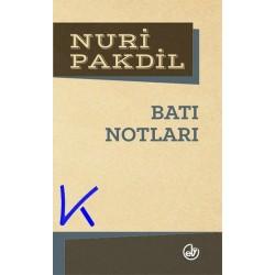 Batı Notları - Nuri Pakdil
