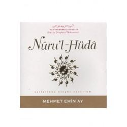 Nûru'l Hüda, Hz Peygamber'e Övgüler - Mehmet Emin Ay