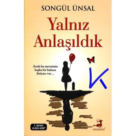 Yalnız Anlaşıldık - Songül Ünsal