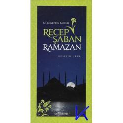 Müminlerin Baharı Recep Şaban Ramazan - Hüseyin Okur