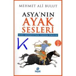 Asya'nın Ayak Sesleri - Mehmet Ali Bulut