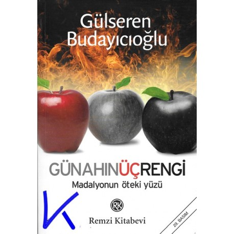Günahın Üç Rengi - Madalyonun Öteki Yüzü - Gülseren Budayıcıoğlu