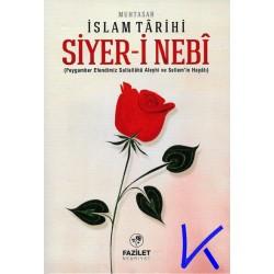 Muhtasar Islam Tarihi - Siyer-i Nebi - Peygamber Efendimiz'in (sav) Hayatı