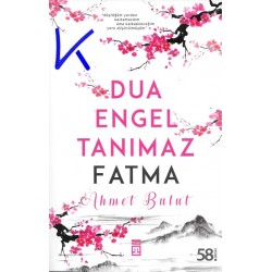 Fatma - Dua Engel Tanımaz - Ahmet Bulut