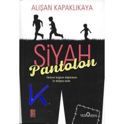 Siyah Pantolon - Alişan Kapaklıkaya
