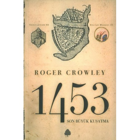 1453 Son Büyük Kuşatma - Roger Crowley