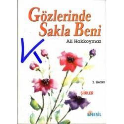 Gözlerinde Sakla Beni - Ali Hakkoymaz