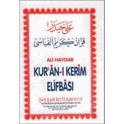 Kur'an-ı Kerîm Elifbâsı - Ali Haydar - Şenyıldız