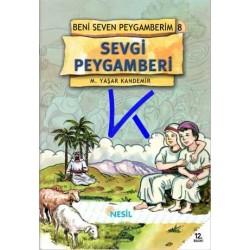 Sevgi Peygamberi (Beni Seven Peygamberim 8) - M.Yaşar Kandemir