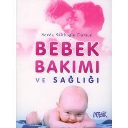 Bebek Bakımı ve Sağlığı - Sevda Salihoğlu Dursun
