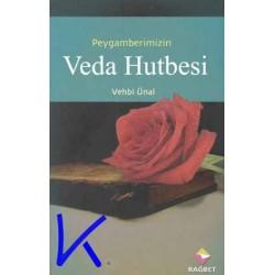Peygamberimizin Veda Hutbesi - Vehbi Ünal