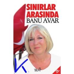 Sınırlar Arasında - Banu Avar