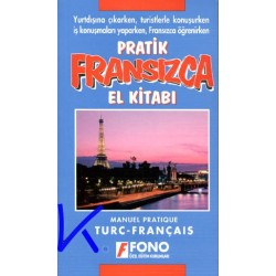 Pratik Fransızca El Kitabı - Manuel pratique Turc - Français - Mehmet Aslan