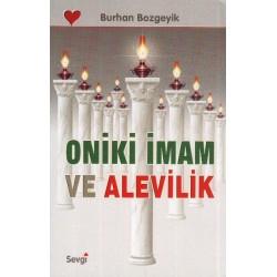 Oniki Imam ve Alevilik - Burhan Bozgeyik
