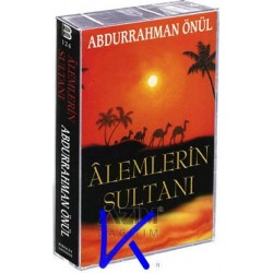 Alemlerin Sultanı - Kaset - Abdurrahman Önül