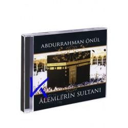 Alemlerin Sultanı - Abdurrahman Önül