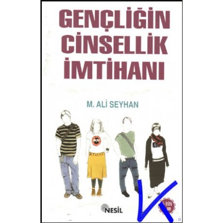 Gençliğin Cinsellik Imtihanı - M. Ali Seyhan