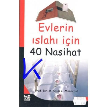 Evlerin Islahı Için 40 Nasihat - Muhammed Salih el Müneccid, pr dr