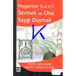 Peygamber (sav)'i Sevmek ve O'na Saygı Duymak - Abdullah Salih el Hudeyri, Abdullatif Muhammed el Hasan