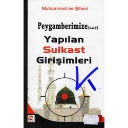 Peygamberimize (sav) Yapılan Suikast Girişimleri - Muhammed es Şihavi