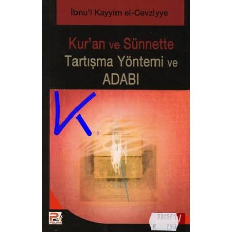Kur'an ve Sünnette Tartışma Yöntemi ve Adabı - Ibn Kayyim el Cevziyye