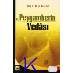 Hz Peygamberin Vedası - Said b Ali el Kahtani
