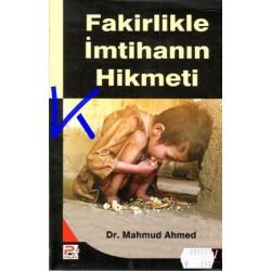 Fakirlikle Imtihanın Hikmeti - Mahmud Ahmed, dr