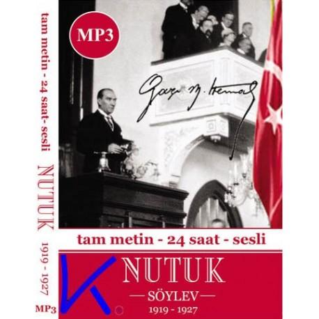 Nutuk - Tam Metin, 24 saat, Sesli MP3, M. Kemal