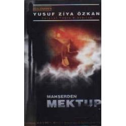 Mahşerden Mektup (k)- Yusuf Ziya Özkan
