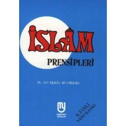 Islâm Prensipleri - Ali Kemal Belviranlı