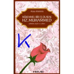 Mükemmel Bir Eş Olarak Hz Muhammed (sav) - (Muhammad as a Husband) - Afzalur Rahman
