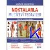 Noktalarla Mucizevi Tedaviler, kendi kendine, pratik, uygulamalı - Ahmet Maranki, pr dr, Elmas Maranki, terapist